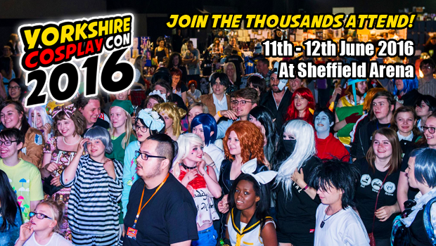 Join Thousands of Anime, Cosplay, Comic Book, Sci-Fi and Video Gaming Fans at Sheffield Arena for Comic Con this June